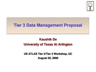 Tier 3 Data Management Proposal