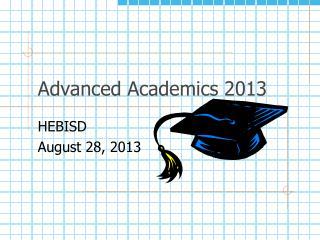 Advanced Academics 2013