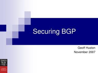 Securing BGP