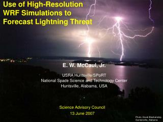 Use of High-Resolution WRF Simulations to Forecast Lightning Threat