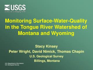 Monitoring Surface-Water-Quality in the Tongue River Watershed of Montana and Wyoming