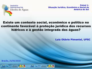 Luiz Otávio Pimentel, UFSC
