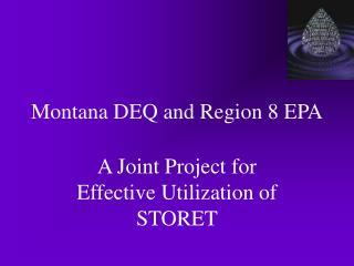 Montana DEQ and Region 8 EPA