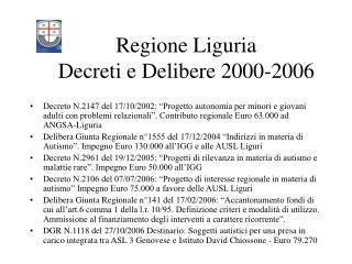 Regione Liguria Decreti e Delibere 2000-2006