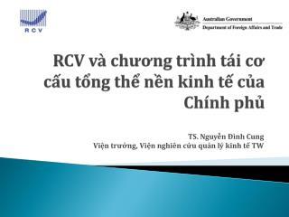 RCV  và chương trình tái cơ cấu tổng thể nền kinh tế của Chính phủ