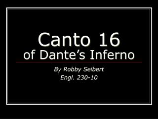 Canto 16 of Dante's Inferno