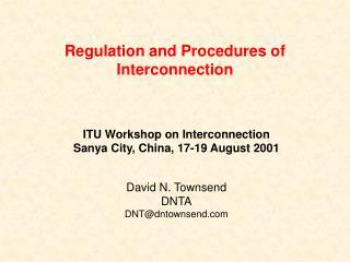 Regulation and Procedures of Interconnection