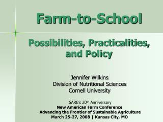 Farm-to-School Possibilities, Practicalities, and Policy
