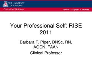 Your Professional Self: RISE 2011
