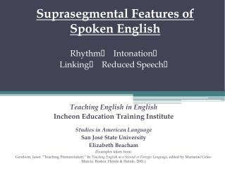 Suprasegmental  Features of  Spoken English