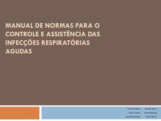 Manual de normas para o controle e assistência das infecções respiratórias agudas