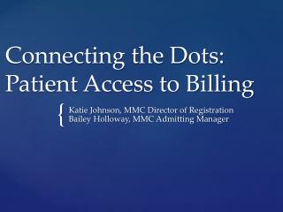 Connecting the Dots: Patient Access to Billing
