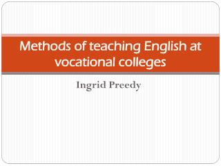 Methods of teaching  English at  vocational colleges