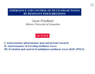 Lazar Friedland Hebrew University of Jerusalem