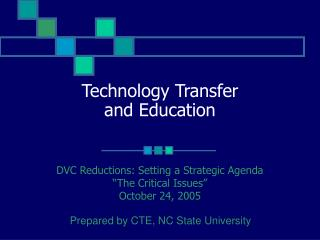 Technology Transfer and Education