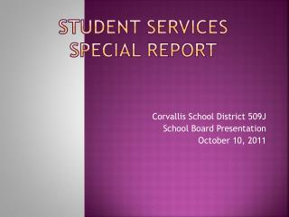 Student Services Special Report