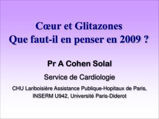 Cœur et Glitazones Que faut-il en penser en 2009 ?