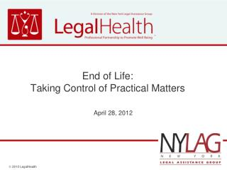 End of Life:                                          Taking Control of Practical Matters