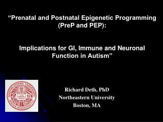 """Prenatal and Postnatal Epigenetic Programming ( PreP  and PEP):"