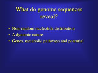 What do genome sequences reveal?
