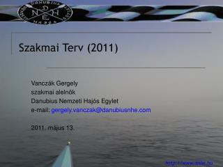 Szakmai Terv (2011)