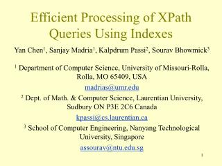 Efficient Processing of XPath Queries Using Indexes