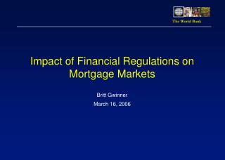 Impact of Financial Regulations on Mortgage Markets