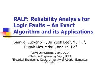 RALF: Reliability Analysis for Logic Faults – An Exact Algorithm and its Applications