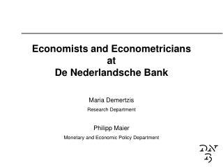 Economists and Econometricians  at  De Nederlandsche Bank