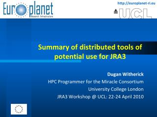 Summary of distributed tools of potential use for JRA3