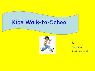 Kids Walk-to-School