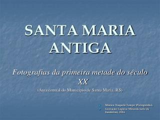 SANTA MARIA ANTIGA