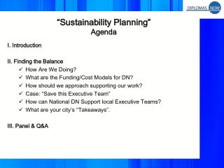 I. Introduction II. Finding the Balance How Are We Doing? What are the Funding/Cost Models for DN?