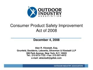 Consumer Product Safety Improvement Act of 2008  December 4, 2008