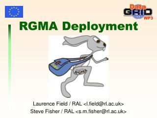 RGMA Deployment