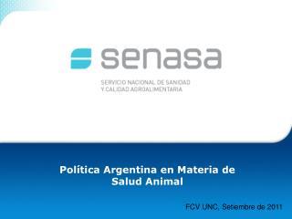 Política Argentina en Materia de  Salud Animal