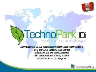 INVITACIÓN A LA PRESENTACIÓN DEL CONCURSO TIC DE LAS AMERICAS 2012 SÁBADO 12 DE NOVIEMBRE