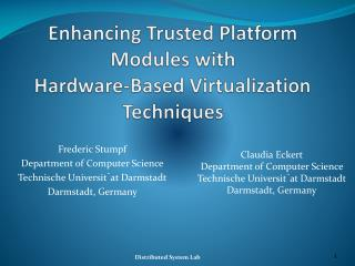 Enhancing Trusted Platform Modules with Hardware-Based Virtualization Techniques