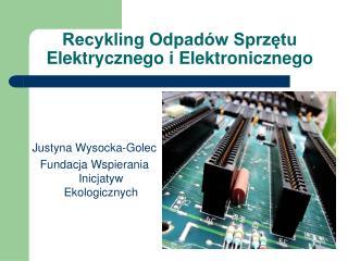 Recykling Odpadów Sprzętu Elektrycznego i Elektronicznego
