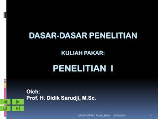 DASAR-DASAR PENELITIAN Kuliah pakar: penelitian  i