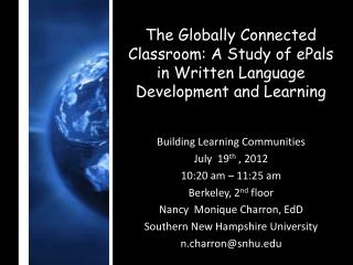 The Globally Connected Classroom: A Study of ePals in Written Language Development and Learning