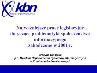 Ustawa z dnia 25 sierpnia 2001 r. o zmianie ustawy o ochronie danych osobowych