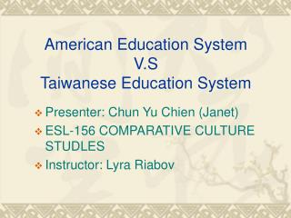 American Education System V.S Taiwanese Education System