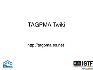 TAGPMA Twiki