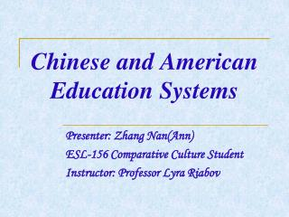 Chinese and American Education Systems