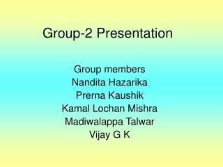 Group-2 Presentation
