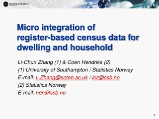 Micro integration of  register-based census data for dwelling and household