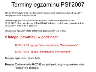 Terminy egzaminu PSI'2007