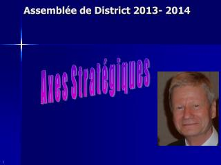 Assemblée de District 2013- 2014