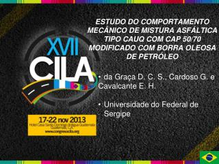 da Graça D. C. S., Cardoso G. e Cavalcante E. H. Universidade do Federal de Sergipe